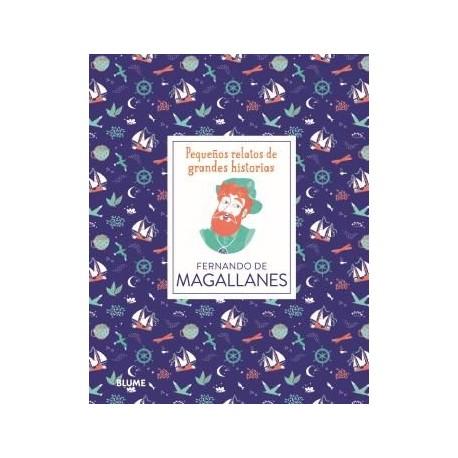 Magallanes, pequeños relatos de grandes historias